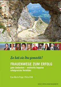 Frauenwege zum Erfolg - Das Buch (Sachbücher für Erwachsene)