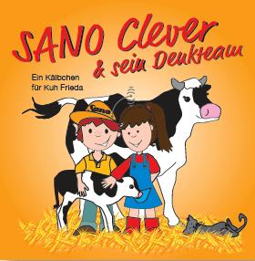 SANO Clever & sein Denkteam – Ein Kälbchen für Kuh Frieda