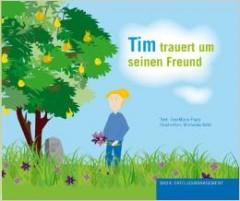 Tim trauert um seinen Freund