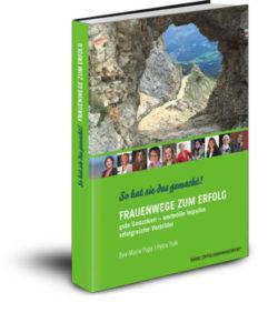 So hat sie das gemacht. Gemeinschaftsbuch Verlag Basic Erfolgsmanagement.