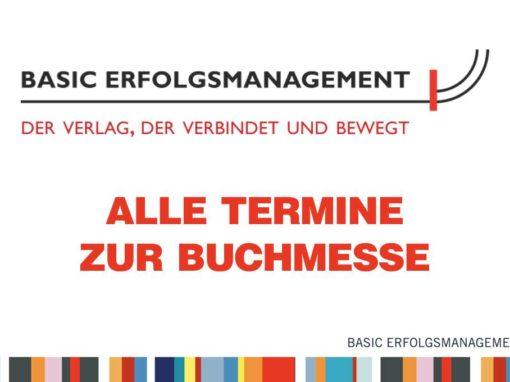 Alle Termine auf der Leipziger Buchmesse des Verlages Basic Erfolgsmanagement