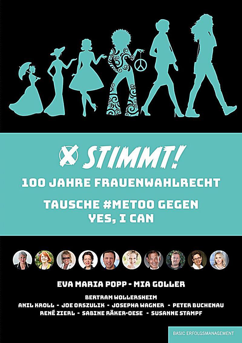 Buchtitel STIMMT! 100 Jahre Frauenwahlrecht – tausche #metoo gegen Yes, I can