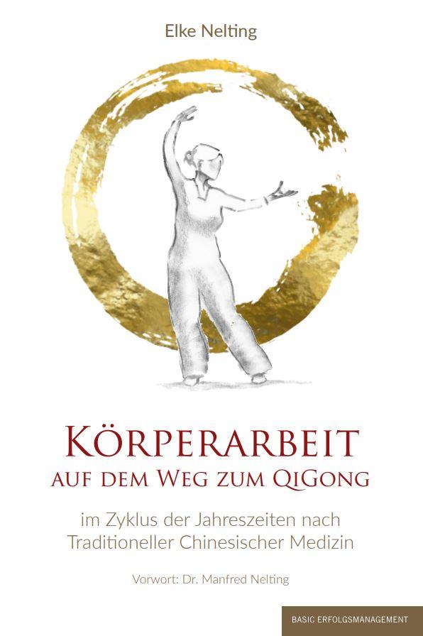 Körperarbeit auf dem Weg zum Qi Gong